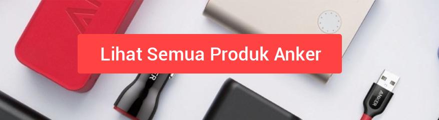 Semua Produk Anker Indonesia