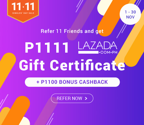 Refer 11 Friends & Get P2211 in Lazada GCs and Bonus Cashback!