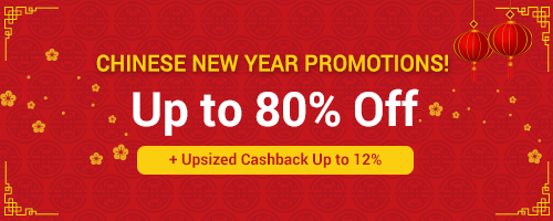 CNY Promotions Up to 80% Off  + Upsized Cashback Up to 20%