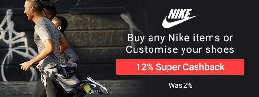 Buy any nike items or customise your Nike shoes +12% Super Cashback!